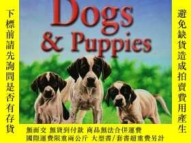 二手書博民逛書店100罕見Facts-Dogs & Puppies 英文原版-《