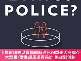 二手書博民逛書店The罕見Ethics Police?Y255174 Robert Klitzman Oxford Unive