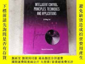 二手書博民逛書店Intelligent罕見Control: Principles【大32開.精裝】實物拍圖Y10249 zi-