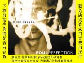二手書博民逛書店Foul罕見Perfection: Essays And Cri