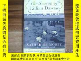 二手書博民逛書店The罕見Season of Lillian DawesY131