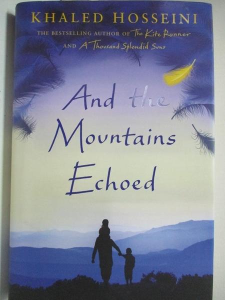 【書寶二手書T9/原文小說_EFW】And the Mountains Echoed_Khaled Hosseini