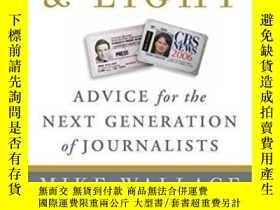 二手書博民逛書店Heat罕見And Light: Advice For The Next Generation Of Journa
