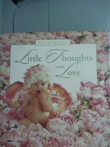 【書寶二手書T5/攝影_PFD】Little Thoughts with Love_Anne Geddes