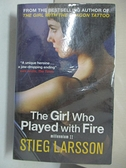 【書寶二手書T9/原文小說_AAB】The Girl Who Played with Fire_Stieg Larsson