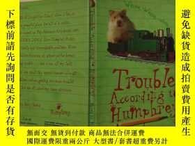 二手書博民逛書店trouble罕見according to humphrey 漢弗萊說的麻煩Y200392