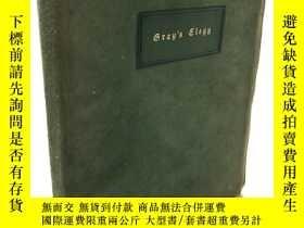 二手書博民逛書店Roycrofters精品:Grays罕見Elegy a Lyric Poem 《墓園挽歌》Y28524 Th