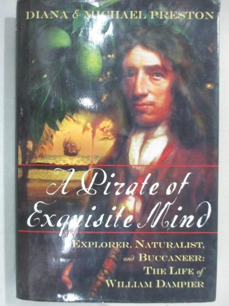 【書寶二手書T1/原文小說_JW4】A Pirate of Exquisite Mind: Explorer, Naturalist…