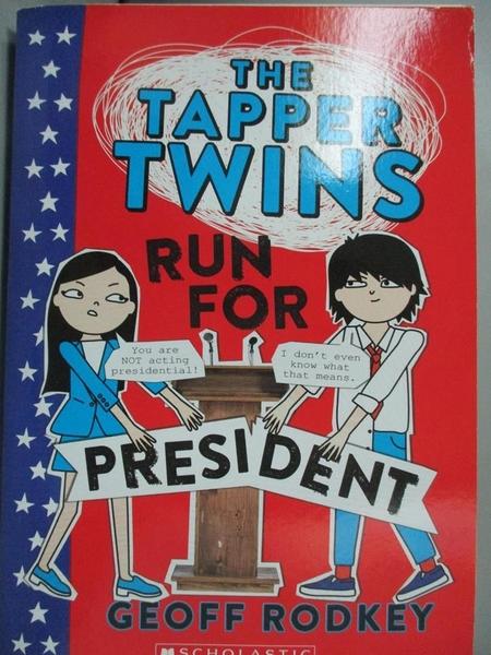 【書寶二手書T2/原文小說_LGH】The Tapper Twins Run for President_Geoff R