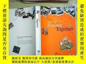 二手書博民逛書店Journey罕見Together ( 60)Y203004