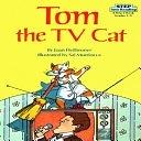 二手書博民逛書店 《Tom the TV Cat》 R2Y ISBN:0394867084│Random House Books for Young Readers