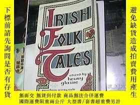 二手書博民逛書店IRISH罕見FOLK TALES(愛爾蘭民間故事)Y16828