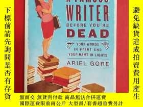 二手書博民逛書店How罕見to Become a Famous Writer B
