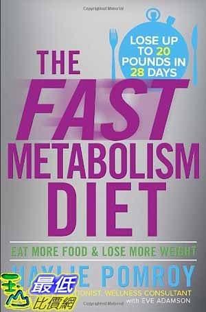 [104美國直購] 2015 美國暢銷書排行榜 The Fast Metabolism Diet: Eat More Food and Lose More Weight. Hardcover