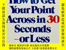 二手書博民逛書店How罕見to Get Your Point Across in