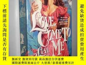 二手書博民逛書店Love罕見Come to Me by Lisa Kleypas