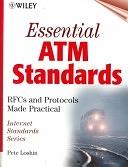 二手書博民逛書店 《Essential ATM Standards: RFCs and Protocols Made Practical》 R2Y ISBN:0471345989│Wiley