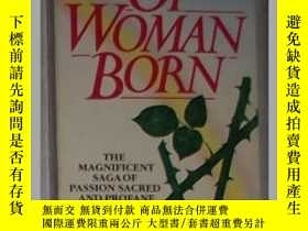 二手書博民逛書店英文原版罕見Of Woman Born by Eileen To