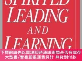 二手書博民逛書店預訂Spirited罕見Leading And Learning: Process Wisdom For A Ne