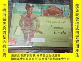 二手書博民逛書店if罕見you grew up with abraham lin