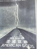 【書寶二手書T1/翻譯小說_HCQ】美國眾神_尼爾.蓋曼
