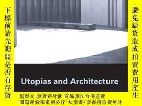 二手書博民逛書店Utopias罕見And ArchitectureY256260 Nathaniel Coleman Rout