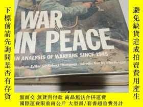 二手書博民逛書店WAR罕見IN PEACEY200392 ORBIS PUBLI