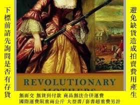 二手書博民逛書店Revolutionary罕見Mothers: Women in the Struggle for America