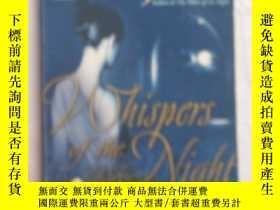 二手書博民逛書店WHISPERS罕見OF THE NIGHT 夜的低語Y1928