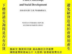 二手書博民逛書店Class,罕見Citizenship, And Social DevelopmentY255562 T. H