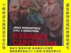 二手書博民逛書店英文原版罕見Karaoke Capitalism by Jona