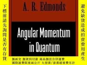 二手書博民逛書店Angular罕見Momentum In Quantum MechanicsY256260 A. R. Edm
