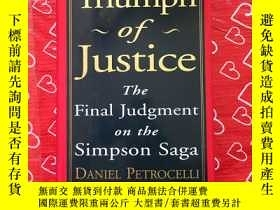二手書博民逛書店Triumph罕見of justice the final judgment on the simpson sag