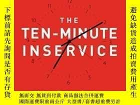 二手書博民逛書店The罕見Ten-minute Inservice: 40 Quick Training Sessions Tha