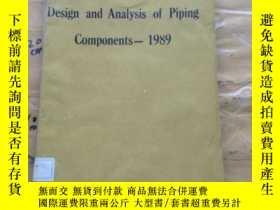二手書博民逛書店Design罕見and Analysis of Piping ,