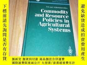 二手書博民逛書店Commodity罕見and Resource Policies in Agricultural Systems商