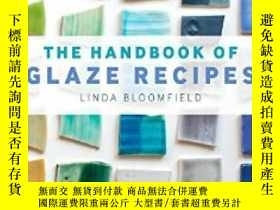 二手書博民逛書店The罕見Handbook of Glaze Recipes: Glazes anY237948 Linda