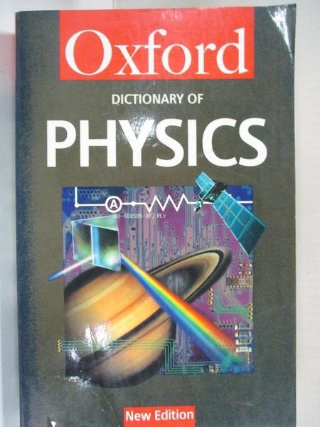 【書寶二手書T8/科學_IMN】A Dictionary of Physics (Oxford Paperback Reference)