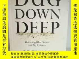 二手書博民逛書店約書亞·哈里斯罕見Dug Down Deep:Unearthin