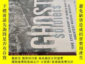 二手書博民逛書店【英文原版】Ghost罕見Soldiers: The Epic Account of World War IIs