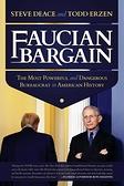 2021 美國暢銷書排行榜 Faucian Bargain: The Most Powerful and Dangerous Bureaucrat in American History Paperback