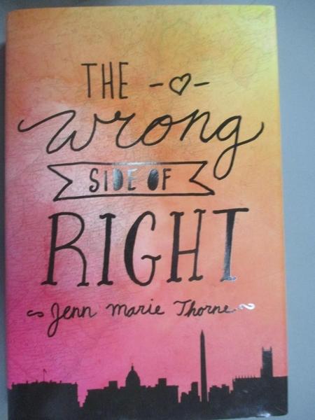 【書寶二手書T4/原文小說_MFO】The Wrong Side of Right_Thorne, Jenn Marie