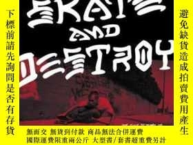 二手書博民逛書店Thrasher罕見Skate And Destroy-打獵者滑冰和毀滅Y436638 High Speed