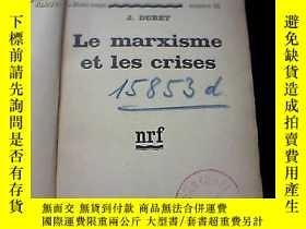 二手書博民逛書店LE罕見M ARXISME ET LES CRISES【貨A34