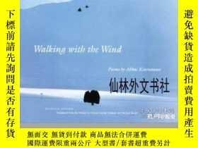 二手書博民逛書店【罕見】Walking With The WindY27248 Abbas Kiarostami Harvar