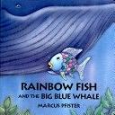 二手書博民逛書店 《Rainbow Fish and the Big Blue Whale》 R2Y ISBN:0735814309│North South Books