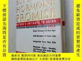 二手書博民逛書店the罕見super hormone promise 超級激素承諾Y25607 請看圖 請看圖