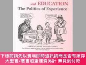 二手書博民逛書店Gender,罕見Politics And The Experience Of EducationY25517