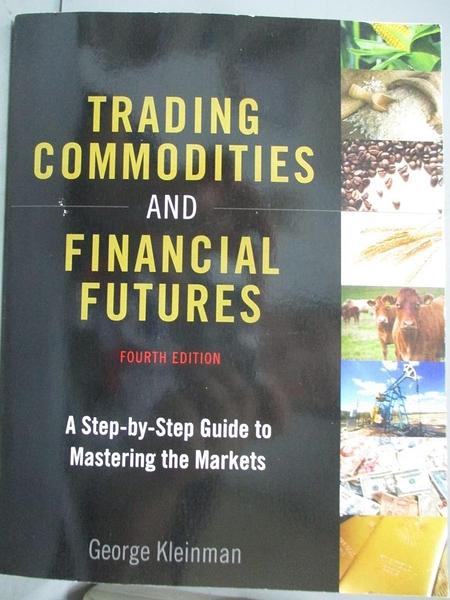 【書寶二手書T9/財經企管_JD7】Trading Commodities and Financial Futures: