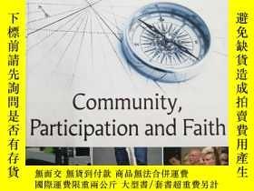 二手書博民逛書店Community,罕見Participation and Fa
